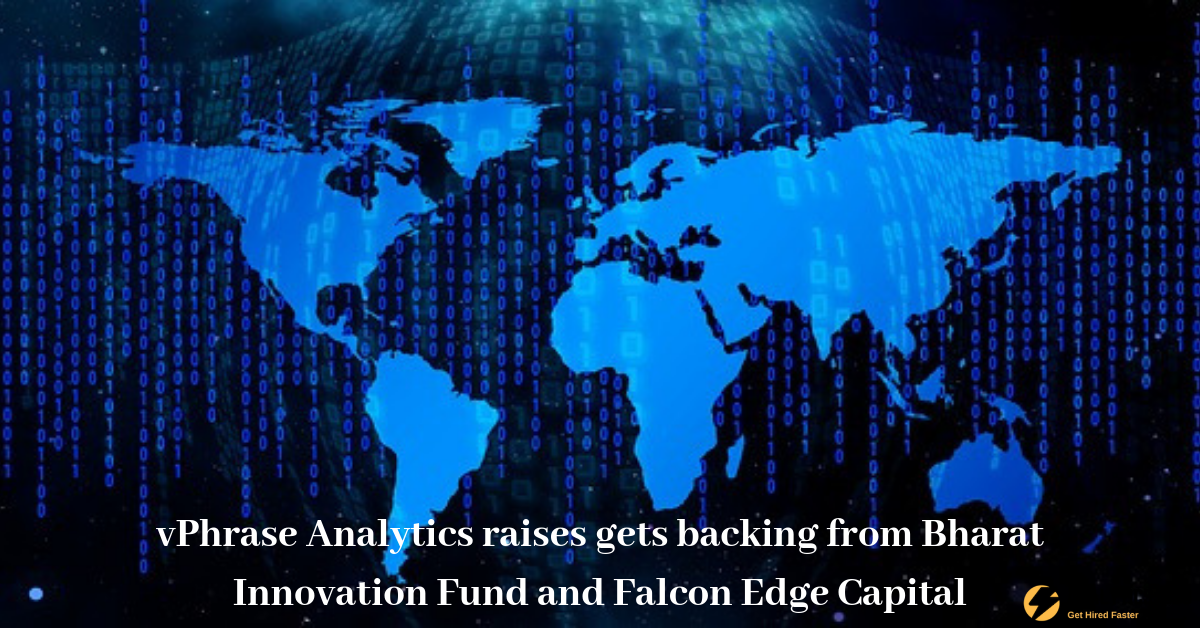 vPhrase Analytics raises gets backing from Bharat Innovation Fund and Falcon Edge Capital