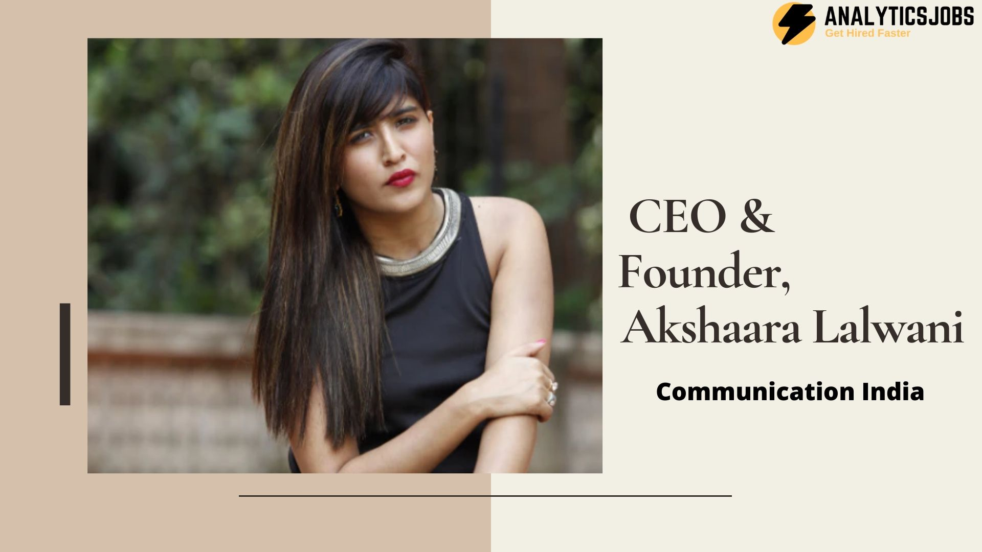 Akshaara Lalwani a women entrepreneur who started from scratch, now runs a company with over 100 employees and several renowned clients