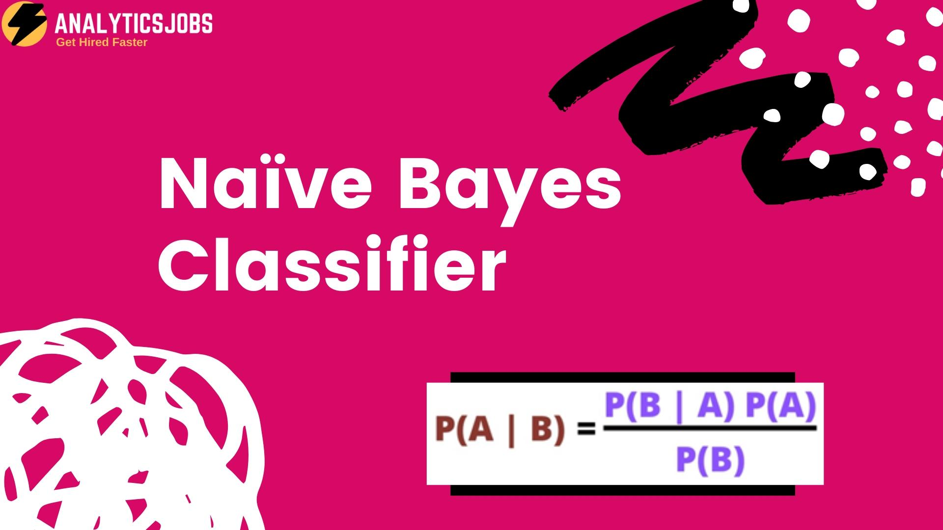 Naive Bayes Classifier in Machine Learning