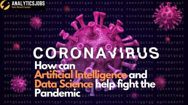 Coronavirus: How can AI and data science help fight the pandemic
