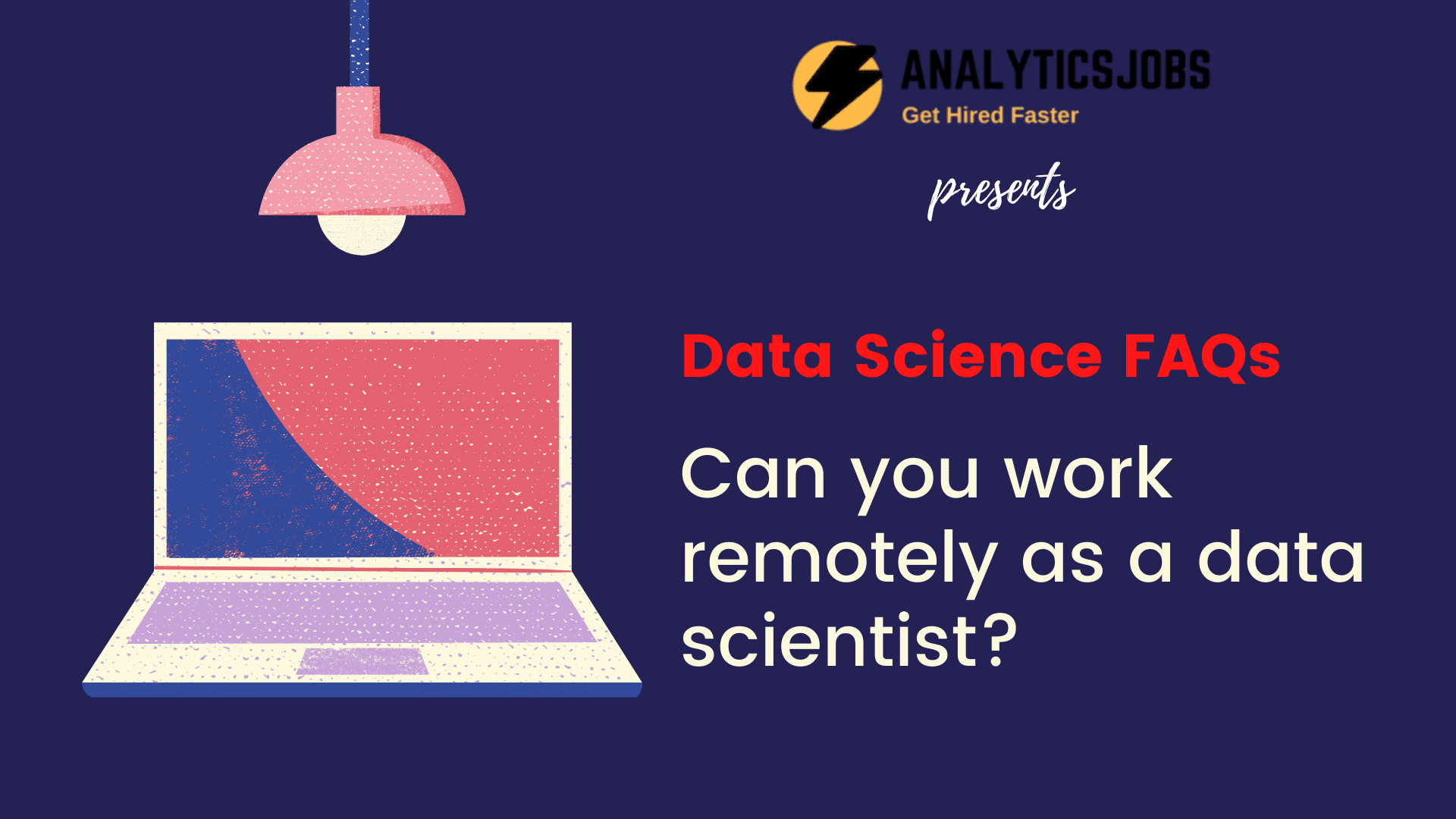 Can you work remotely as a data scientist?